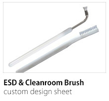 ESD & Cleanroom Brush Custom Design Sheet