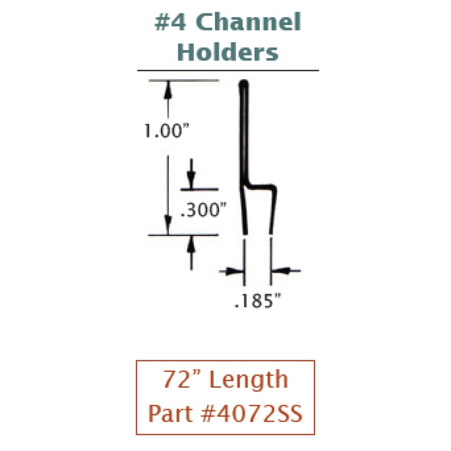 #4 Stainless Steel Channel Holder (Straight) 2