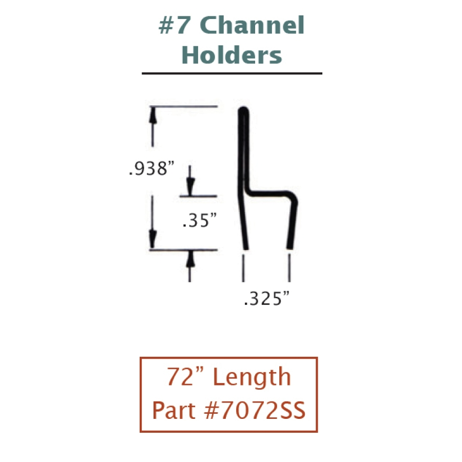 #7 Stainless Steel Channel Holder 2
